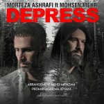 موزیک دپرس از مرتضی اشرفی و محسن مهر